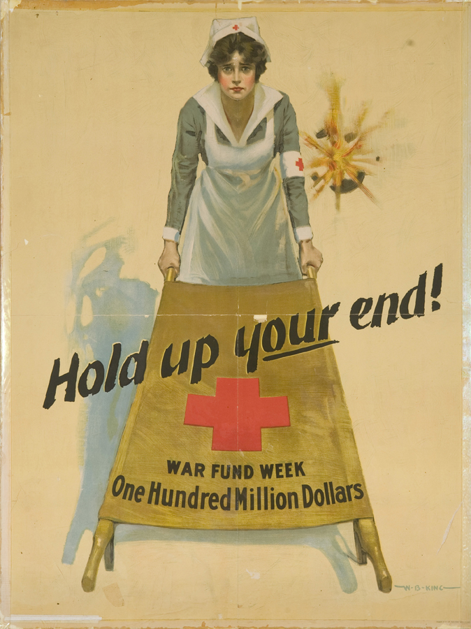 """W.B. King, """"Hold Up Your End! War Fund Week—One Hundred Million Dollars,"""" 1917"""